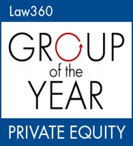 Law 360 Group of the Year Private Equity