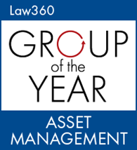 Law360 Group of the Year Asset Management